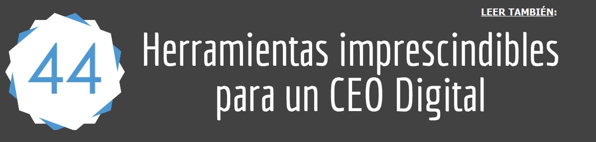 Herramientas para un CEO digital - Andres Macario andresmacariog