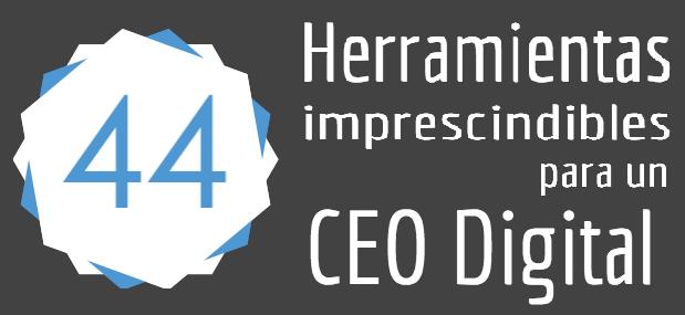 Herramientas para un CEO digital (andresmacariog) infografia