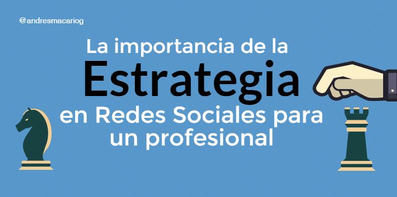 mportancia-estrategia-redes-sociales-Andres-Macario