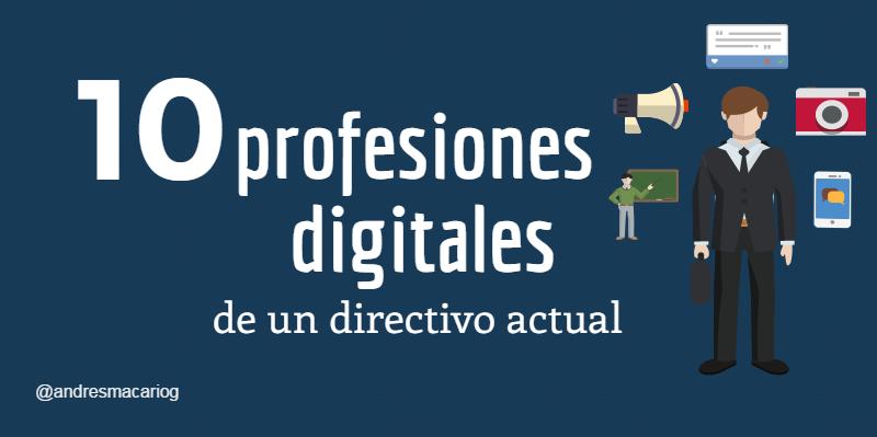 10 profesiones digitales Directivo-Andres Macario