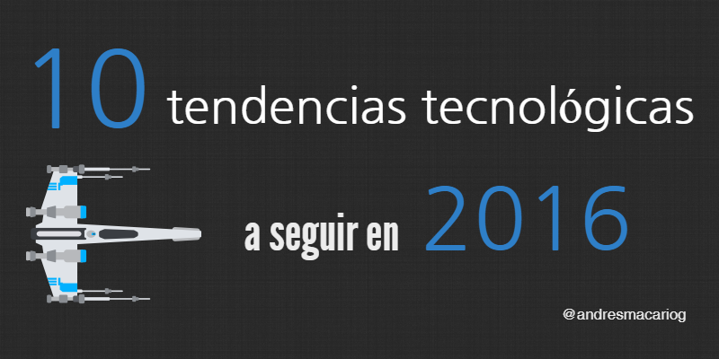 10-tendencias-tecnologicas-Andres-Macario