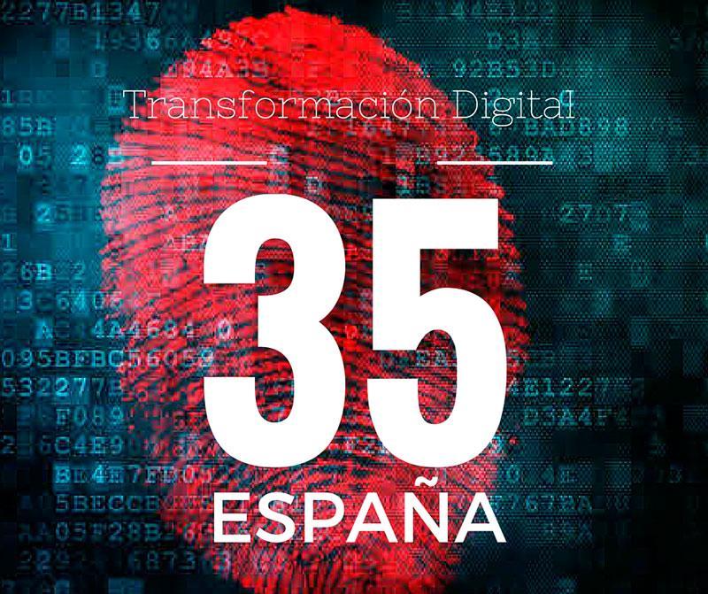 España en el puesto 35 de transformacion digital - Andres Macario en e-volucion